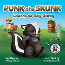 Punk the Skunk Learns to Say Sorry