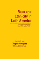 Pdf Race and Ethnicity in Latin America Telecharger
