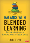 Balance With Blended Learning