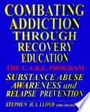Combating Addiction Through Recovery Education