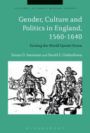Gender  Culture and Politics in England  1560 1640