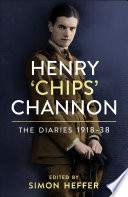 Henry    Chips    Channon  The Diaries  Volume 1