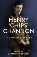 Pdf Henry 'Chips' Channon: The Diaries (Volume 1) Telecharger