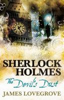 Sherlock Holmes - the Devil's Dust