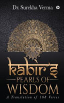 Kabir s Pearls of Wisdom