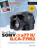 Pdf David Busch's Sony Alpha a77 II/ILCA-77M2 Guide to Digital Photography Telecharger