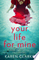 Your Life For Mine