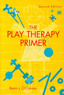 The Play Therapy Primer Book