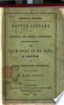 The True Story of My Life a Sketch by Hans Christian Andersen Book