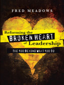 Pdf Reforming the Broken Heart of Leadership Telecharger