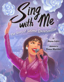 Sing with Me: The Story of Selena Quintanilla Book
