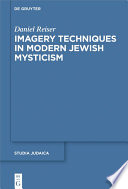 Imagery Techniques in Modern Jewish Mysticism