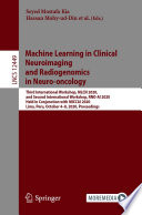 Machine Learning in Clinical Neuroimaging and Radiogenomics in Neuro oncology Book
