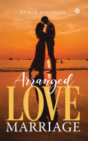 Arranged Love Marriage ebook