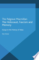 The Holocaust  Fascism and Memory