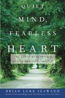 Quiet Mind, Fearless Heart