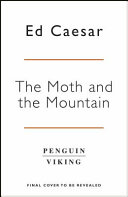 The Moth and the Mountain Book