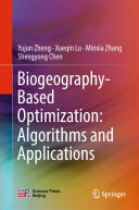 Biogeography Based Optimization  Algorithms and Applications