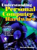 Understanding Personal Computer Hardware