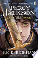 The Last Olympian  The Graphic Novel  Percy Jackson Book 5  Book