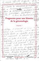 Pdf Fragments pour une histoire de la gérontologie Telecharger