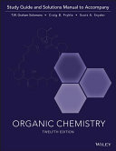 Organic Chemistry  12e Study Guide   Student Solutions Manual Book