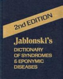 Jablonski s Dictionary of Syndromes   Eponymic Diseases