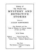 Library of the World's Best Mystery and Detective Stories: English-Scotch: R. Kipling, E. Castle, R.L. Stevenson, A.C. Doyle, S. Weyman, W. Collins, and others