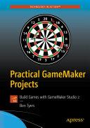 Practical GameMaker Projects [Pdf/ePub] eBook
