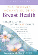 The Informed Woman s Guide to Breast Health
