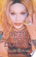 Pete Burns, Freak Unique
