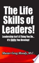 The Life Skills Of Leaders Book PDF
