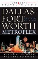 Lone Star Guide to the Dallas/Fort Worth Metroplex, Revised [Pdf/ePub] eBook