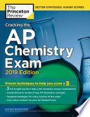 Cracking the AP Chemistry Exam  2019 Edition