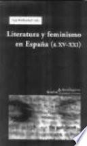 Literatura y feminismo en España, S. XV-XXI