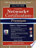 CompTIA Network+ Certification All-in-One Exam Guide, Premium Fifth Edition (Exam N10-005)
