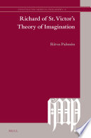 Richard Of St Victor S Theory Of Imagination