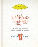Under God s Umbrella