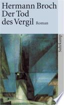 Der Tod des Vergil  : Roman