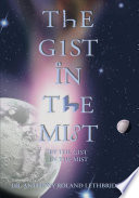 The Gist in the Mist