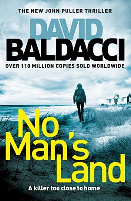 Book cover of 'No Man's Land: A John Puller Novel 4' by David Baldacci