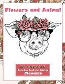 Mandala Coloring Book for Adults Flowers and Animal   100 Animals