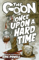 The Goon Volume 15  Once Upon a Hard Time