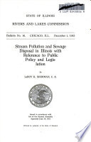 Stream Pollution and Sewage Disposal in Illinois with Reference to Public Policy and Legislation