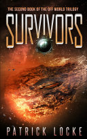 Survivors: The second book of The Off World Trilogy