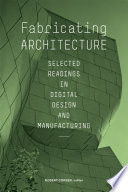 Fabricating Architecture