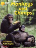 Oxford Reading Tree: Stages 8-11: Jackdaws: Monkeys and Chimps (Pack 1)