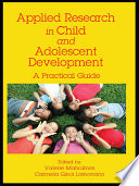 Applied Research in Child and Adolescent Development  : A Practical Guide