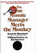 The One Minute Manager Meets The Monkey Book