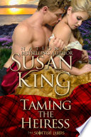 Taming the Heiress (The Scottish Lairds Series, Book 1)